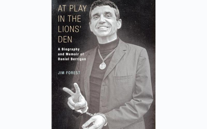 "This is the cover of ""At Play in the Lions' Den: A Biography and Memoir of Daniel Berrigan"" by Jim Forest. The book is reviewed by Nancy L. Roberts. (Photo by CNS)"