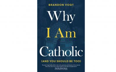 """This is the cover of """"Why I am Catholic (and You Should Be Too)"""" by Brandon Vogt. The book is reviewed by Mitch Finley."""