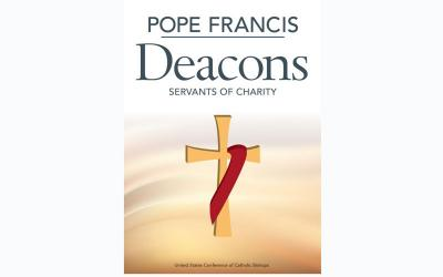 "This is the cover of a new book titled ""Pope Francis: Deacons -- Servants of Charity"" available from the U.S. Conference of Catholic Bishops. (CNS photo by USCCB)"