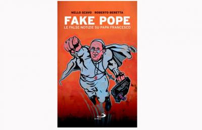 "This is the cover of ""Fake Pope: The False News about Pope Francis,"" by Italian journalist Nello Scavo. The Italian book compiles and debunks the most popular false news stories about the pope. (CNS photo by courtesy of publisher San Paolo)"